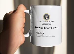 Dems Threaten To Ban Site Selling Innocent Joe You Know I Won Mugs (sponsored)